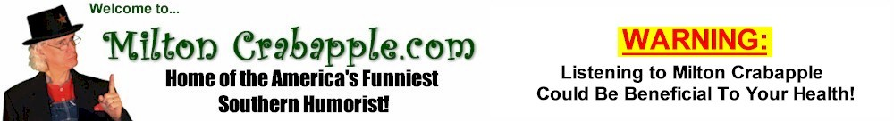 Milton Crabapple Southern Humorist & Keynote Speaker